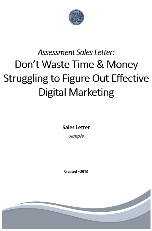 Marketing Assessment Sales Letter Sample Kaperider Com Copywriting Online Course Creation And Internet Marketing Services There are different kinds of assessments that you can be tasked to create and develop. marketing assessment sales letter
